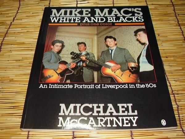 ★★★MIKE MAC'S WHITE AND BLACKS★洋書★★★