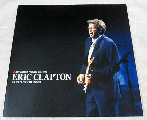 パンフ「Eric Clapton(エリック・クラプトン) JAPAN TOUR 2003」