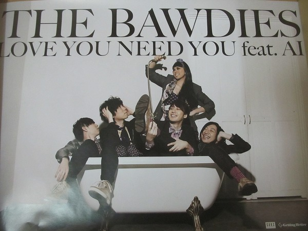 1711MK●ポスター「THE BAWDIES LOVE YOU NEED YOU feat.AI」B3サイズ