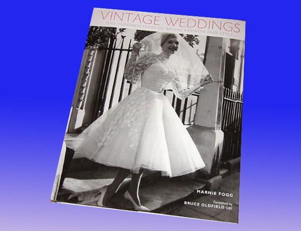 洋書 ビンテージ ウエディング 100年間のブライダルファッションとスタイル/ Vintage Weddings: One Hundred Years of Bridal Fashion_画像1