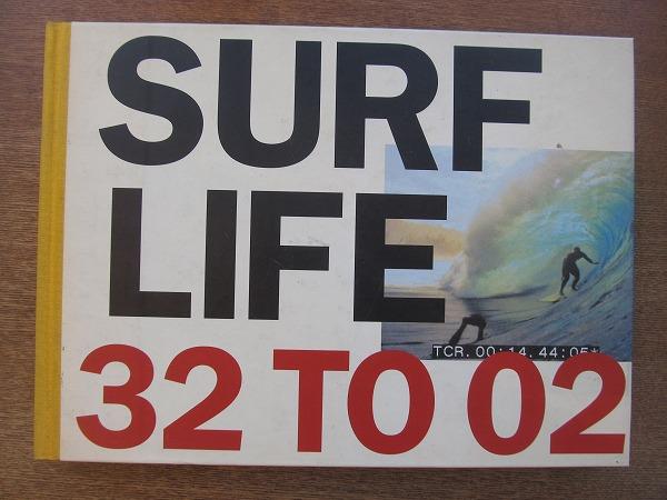 1807MK●洋書写真集「Surf Life 32 to 02」Tom Adler Books/2003●海/ビーチ/サーフィン