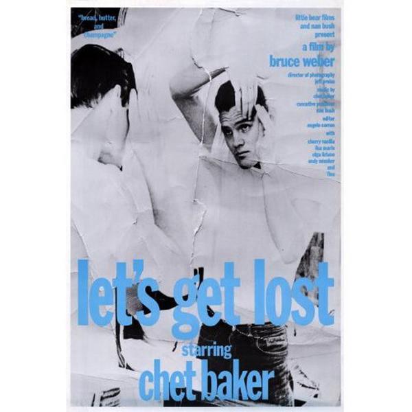Let's Get Lost/Bruce Weber/P1/chet baker Poster 05/2_1