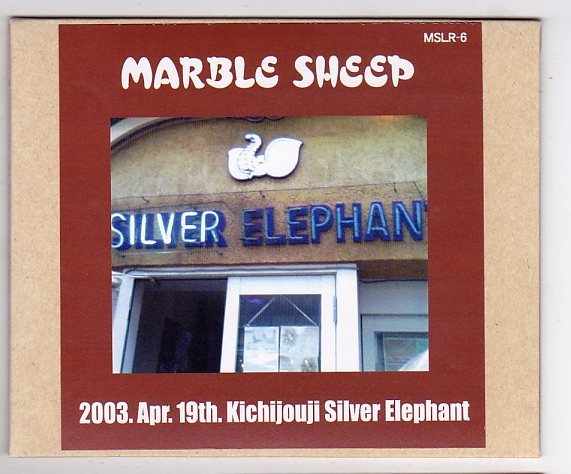 CD-R/MARBLE SHEEP / 2003.Apr.19th.Kichijouji Silver Elephant_画像1