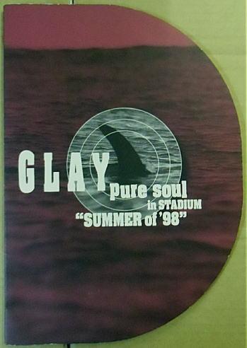 即決!GLAY(グレイ) pure soul in STADIUM SUMMER of98パンフ