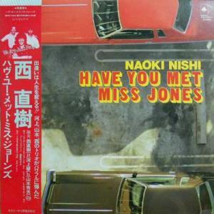 224777 西直樹: NAOKI NISHI / Have You Met Miss Jones(LP)